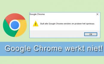 Google Chrome werkt niet meer