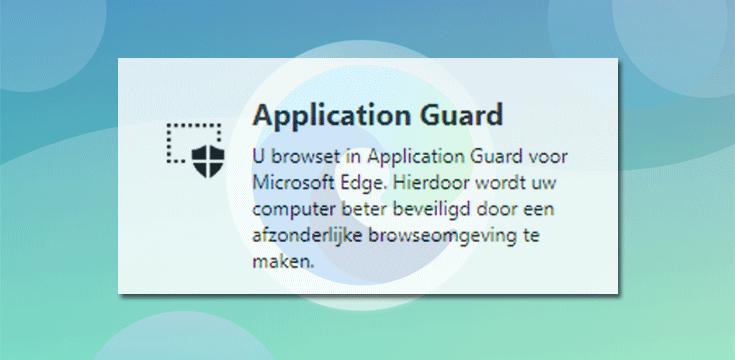 Microsoft Application Guard