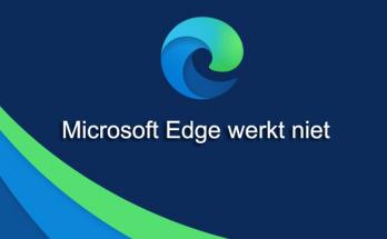 Microsoft Edge werkt niet meer