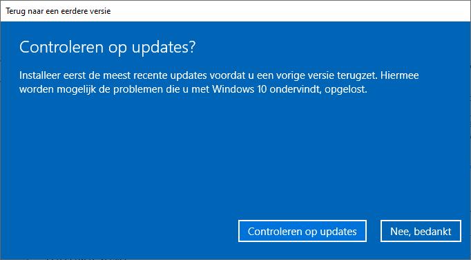 Terug naar de vorige versie van Windows 10