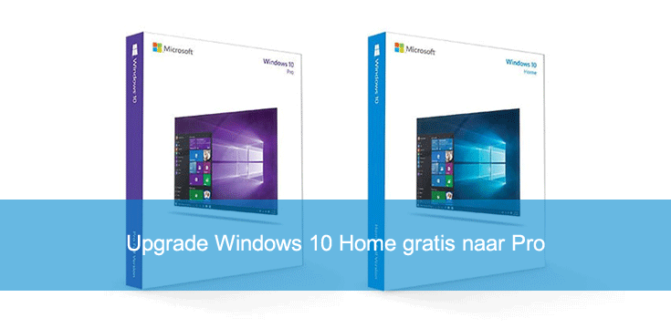 Upgrade Windows 10 Home gratis naar Pro