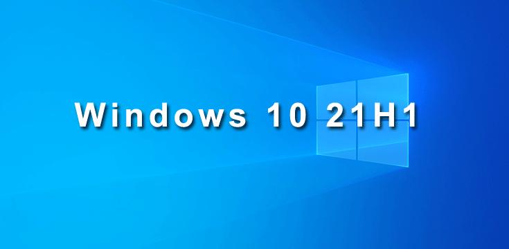 Windows 10 21H1 (Update 2021)