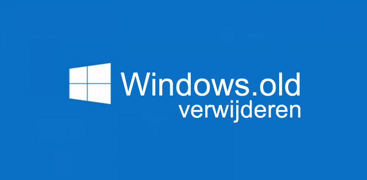 Veilig Windows.old verwijderen in Windows 10