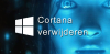 Cortana verwijderen in Windows 10